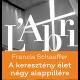 A keresztény élet négy alappillére - Francis Schaeffer