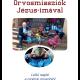 Orvosmissziók Jézus-imával - Dr. Csókay András