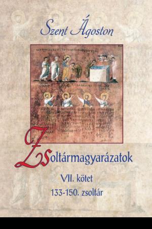 Zsoltármagyarázatok - VII. kötet