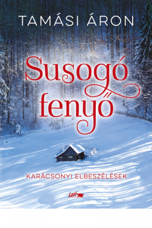 Susogó fenyő - Tamási Áron