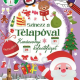 Színezz a télapóval - Karácsonyi kifestőfüzet
