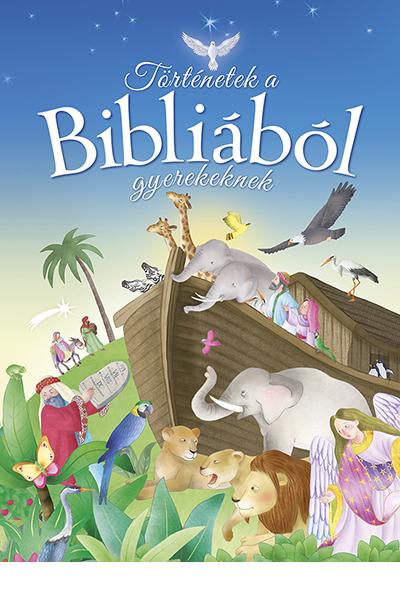 Történetek a Bibliából gyerekeknek