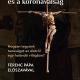 A kereszténység és a koronaválság - Hogyan tegyünk tanúságot az életről egy halandó világban?