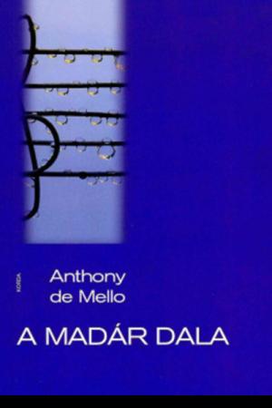 A madár dala - Anthony de Mello