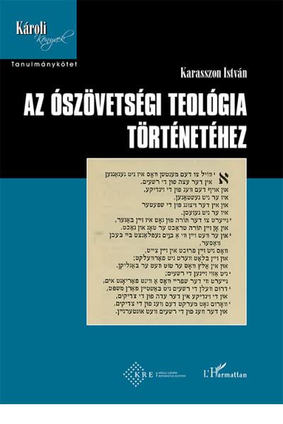 Az ószövetségi teológia történetéhez - Karasszon István