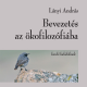 Bevezetés az ökofilozófiába - Lányi András
