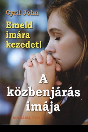 Emeld imára kezedet! - Cyril John