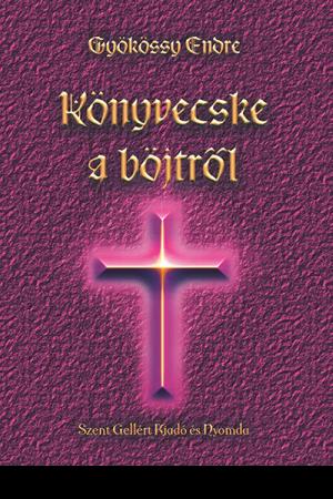 Könyvecske a böjtről - Gyökössy Endre