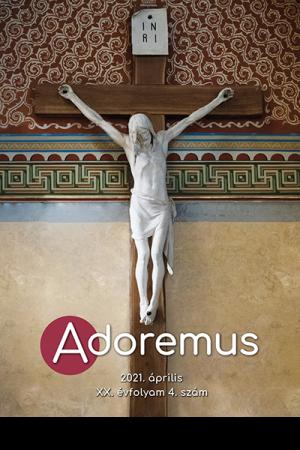 Adoremus - április