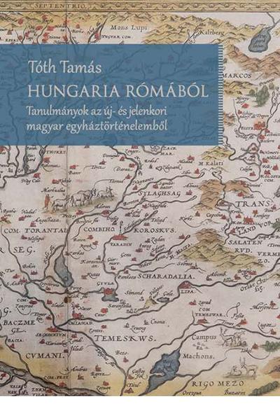 Hungaria Rómából - Tóth Tamás