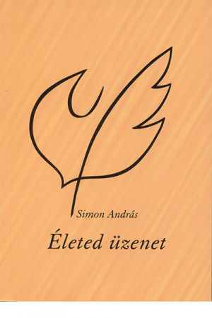 Életed üzenet - Simon András
