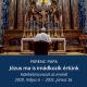Jézus ma is imádkozik értünk - Ferenc pápa