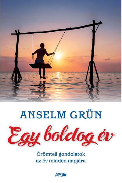 Egy boldog év - Anselm Grün