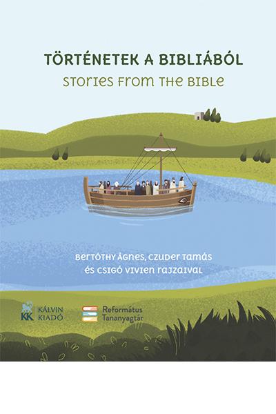 Történetek a Bibliából - Stories from the Bible