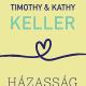 Házasság - Timothy & Kathy Keller