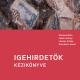 Igehirdetők kézikönyve - Fekete Károly, Literáty Zoltán, Steinbach József