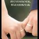 Jegyeseknek, házasoknak - Vértesaljai János