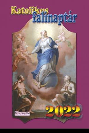 Katolikus falinaptár 2022 (Agapé)