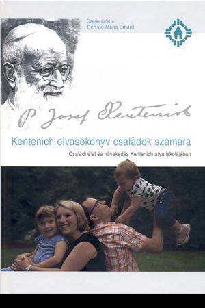 Kentenich olvasókönyv családok számára - Gertrud-Maria Erhard