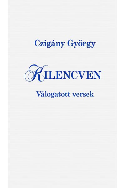 Kilencven - Czigány György