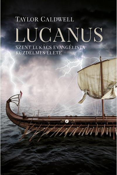 Lucanus - Taylor Caldwell