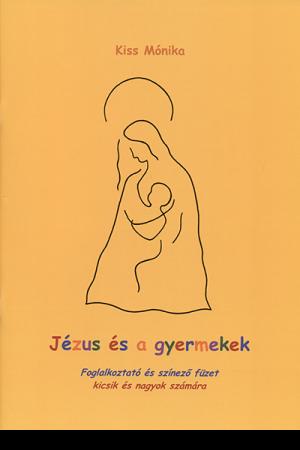 Jézus és a gyermekek - Kiss Mónika