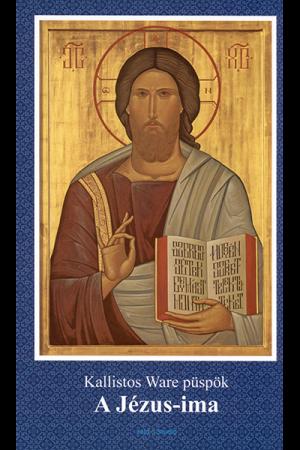 A Jézus-ima - Kallistos Ware püspök